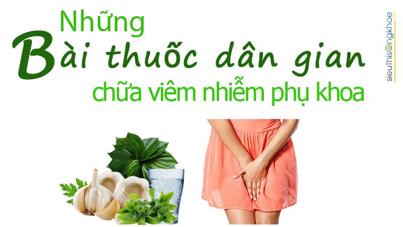dieu tri viem nhiem phu khoa bang phuong phap dan gian