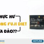 viên uống giảm cân fuji diet lừa đảo