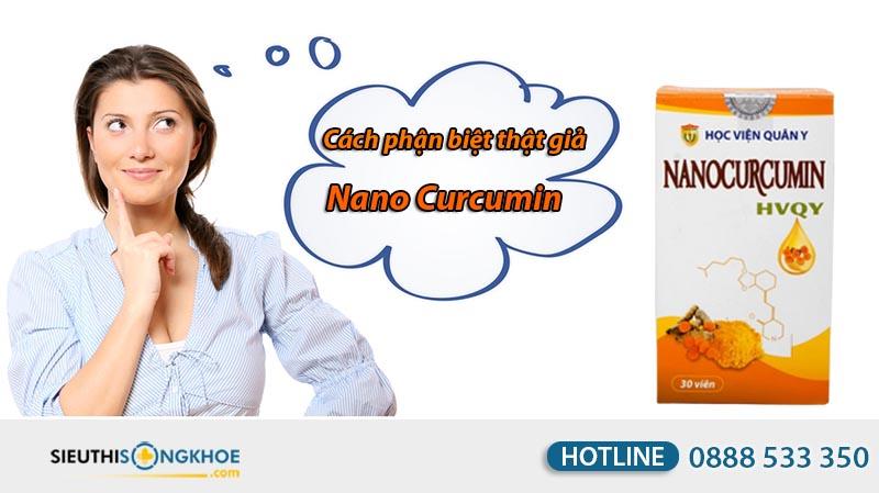 phân biệt thật giả nano curcumin