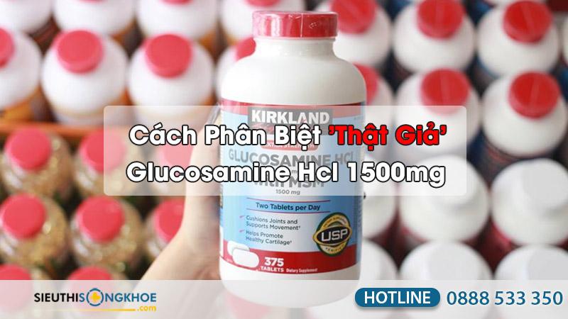 cách phân biệt thật giả kirkland glucosamine hcl 1500mg
