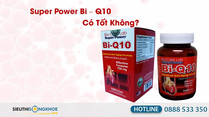 viên uống bổ tim mạch super power bi – q10 có tốt không