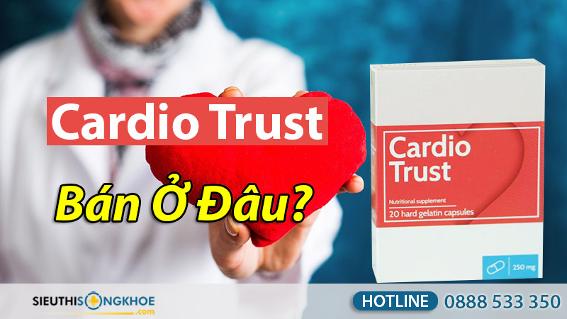cardio trust bán ở đâu