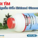 nguồn gốc kirkland glucosamine hcl 1500mg