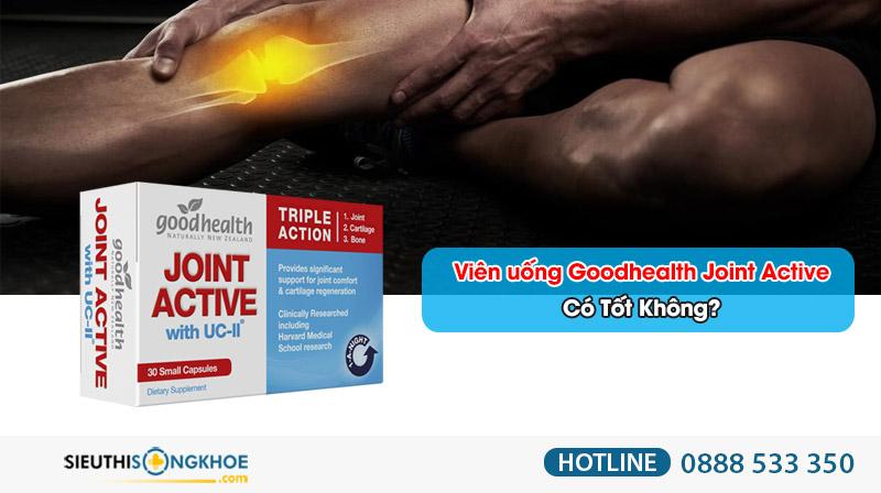 viên bổ khớp goodhealth joint active có tốt không