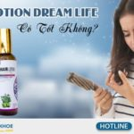 xit duong toc hair lotion dream life co tot khong